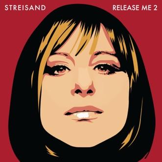 Release Me 2 by Barbra Streisand album reviews, ratings, credits