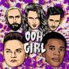 Ooh Girl (feat. A Boogie wit da Hoodie) - Single album lyrics, reviews, download