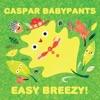 Easy Breezy! by Caspar Babypants album lyrics