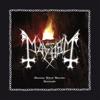 Atavistic Black Disorder / Kommando - EP by Mayhem album lyrics