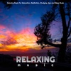 Relaxing Music For Relaxation, Meditation, Studying, Spa and Sleep Music album lyrics, reviews, download