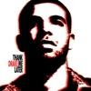 Thank Me Later album lyrics, reviews, download