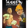 Sleepin (feat. YoungBoy Never Broke Again) - Single album lyrics, reviews, download