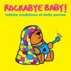 Lullaby Renditions of Dolly Parton album lyrics, reviews, download