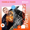 Apple Music Home Session: Years & Years - Single by Years & Years album lyrics