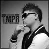 TMPR The Most Powerful Rookie album lyrics, reviews, download