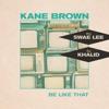 Be Like That - Single album lyrics, reviews, download