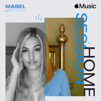 Apple Music Home Session: Mabel by Mabel album reviews, ratings, credits