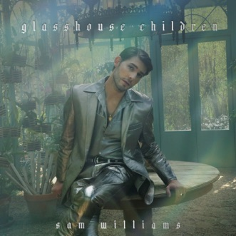 Glasshouse Children by Sam Williams album reviews, ratings, credits