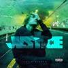 Justice (Triple Chucks Deluxe / Deluxe Video Version) album lyrics, reviews, download