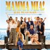 Mamma Mia! Here We Go Again (The Movie Soundtrack feat. the Songs of ABBA) album lyrics, reviews, download