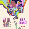 """Change (From the Netflix Series """"We the People"""") - Single album lyrics, reviews, download"""