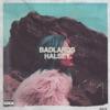 BADLANDS (Deluxe Edition) album lyrics, reviews, download