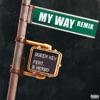 My Way (Remix) [feat. G Herbo] - Single album lyrics, reviews, download