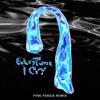EveryTime I Cry (Pink Panda Remix) - Single album lyrics, reviews, download