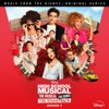 High School Musical: The Musical: The Series (Original Soundtrack/Season 2) by Cast of High School Musical: The Musical: The Series album lyrics