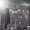 Take Me Away - Single album lyrics, reviews, download