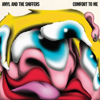 Comfort To Me by Amyl and The Sniffers album reviews, ratings, credits
