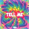 Tell Me - Single album lyrics, reviews, download