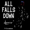 All Falls Down (feat. Ed Sheeran) - Single album lyrics, reviews, download