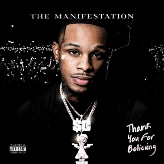Thank You For Believing (The Manifestation) by Toosii album reviews, ratings, credits