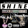 Shine (feat. Philthy Rich & Sauce Walka) - Single album lyrics, reviews, download