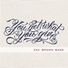 You Get What You Give (Deluxe Version) album lyrics, reviews, download