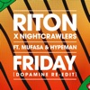 Friday (feat. Mufasa & Hypeman) [Dopamine Re-Edit] - Single album lyrics, reviews, download