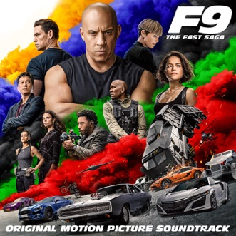 F9: The Fast Saga (Original Motion Picture Soundtrack) by Various Artists album reviews, ratings, credits