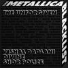 The Unforgiven (feat. Metallica) - Single album lyrics, reviews, download