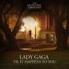 Til It Happens To You - Single album lyrics, reviews, download