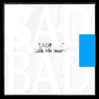 Talk Memory by BADBADNOTGOOD album reviews, ratings, credits