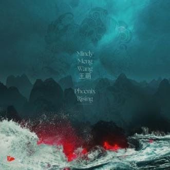 Phoenix Rising by Mindy Meng Wang album reviews, ratings, credits