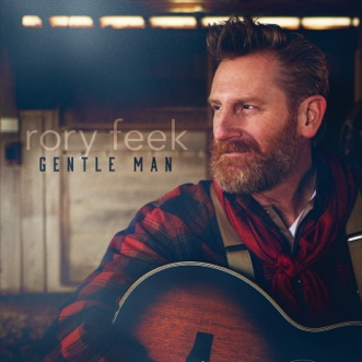 Gentle Man by Rory feek album reviews, ratings, credits