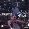 Holdin' Steel (feat. Dice Soho) - Single album lyrics, reviews, download