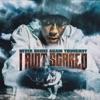 I Ain't Scared - Single album lyrics, reviews, download