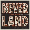Never Land album lyrics, reviews, download