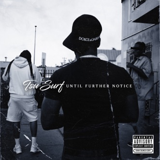 Until Further Notice by Tsu Surf album reviews, ratings, credits