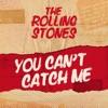 You Can't Catch Me - EP album lyrics, reviews, download