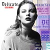Delicate (Seeb Remix) - Single album lyrics, reviews, download