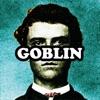 Goblin album lyrics, reviews, download