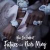 You da Baddest (feat. Nicki Minaj) - Single album lyrics, reviews, download