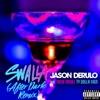 Swalla (feat. Nicki Minaj & Ty Dolla $ign) [After Dark Remix] - Single album lyrics, reviews, download