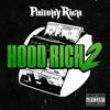 Hood Rich 2 album lyrics, reviews, download