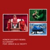 Honor (Viceroy Remix) [feat. Grace & Lil Yachty] - Single album lyrics, reviews, download