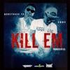 Kill 'Em (feat. Moneybagg Yo) - Single album lyrics, reviews, download