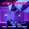 Shake It Up (feat. E-40, MadeinTYO & 24hrs) - Single album lyrics, reviews, download