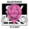 Say Less (feat. G-Eazy) [Remixes] - Single album lyrics, reviews, download