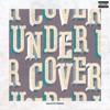 Undercover (salute Remix) - Single album lyrics, reviews, download