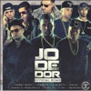 Jodedor (Remix) [feat. Benny Benni, Delirious, Anuel AA, Almighty, Gotay, Juanka El Problematik & D.OZI] - Single album lyrics, reviews, download